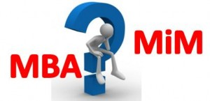 MBA vs Masters in Management (MiM): which one should you choose?
